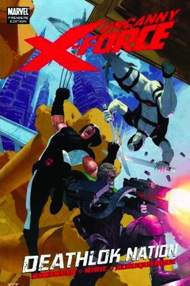 UNCANNY X-FORCE PREM HC Vol.2 DEATHLOK NATION