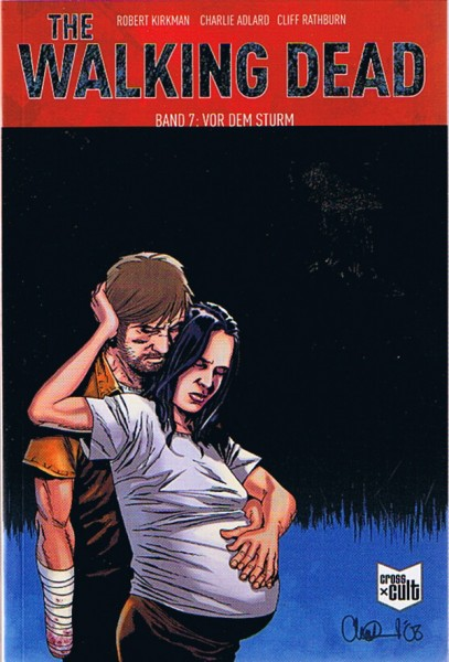 The Walking Dead 07: Vor dem Sturm (SC)