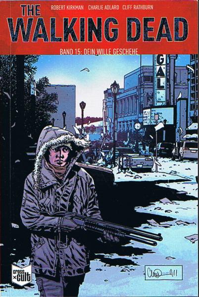 The Walking Dead 15: Dein Wille geschehe (SC)