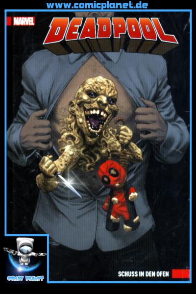 Deadpool Band 4: Schuss in den Ofen - Hardcover