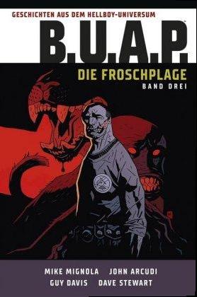 Geschichten aus dem Hellboy-Universum B.U.A.P. Die Froschplage 03