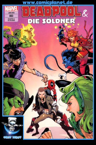 Deadpool & die Söldner Band 3: Mittendrin und nicht dabei
